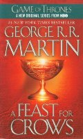 Feast for Crows: A Song of Ice and Fire (Game of Thrones), A