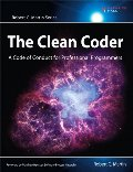 Clean Coder: A Code of Conduct for Professional Programmers (Robert C. Martin Series), The