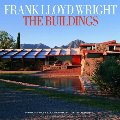 Frank Lloyd Wright the Buildings