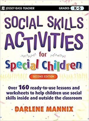 Social Skills Activities for Special Children (1993) Mannix D [CONTACT SJOG LIBRARY TO BORROW]