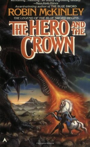Hero and the Crown, The