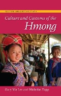 Culture and Customs of the Hmong (Cultures and Customs of the World)