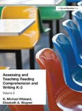 Assessing and Teaching Reading Composition and Writing, K-3, Vol. 2 (Assessing & Teaching: Reading Comprehension & Pre-Writing)