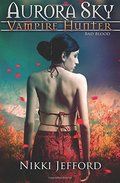 Bad Blood (Aurora Sky #3)