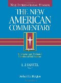 1, 2 Samuel: An Exegetical and Theological Exposition of Holy Scripture (New American Commentary)
