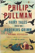Fairy Tales from the Brothers Grimm: A New English Version (Penguin Classics Deluxe Editio)