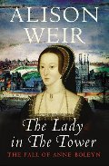 Lady in the Tower: The Fall of Anne Boleyn, The