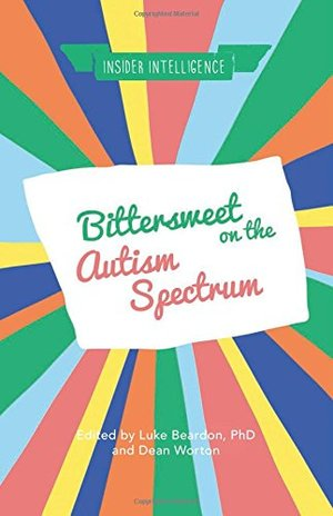 Bittersweet on the Autism Spectrum (Insider Intelligence)