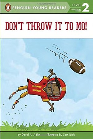 Don't Throw It to Mo! (Mo Jackson)