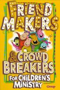 Friend-Makers & Crowd Breakers