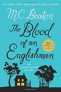 Blood of an Englishman: An Agatha Raisin Mystery (Agatha Raisin Mysteries), The