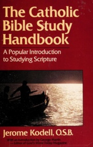 Catholic Bible Study Handbook: A popular Introduction to Studying Scripture