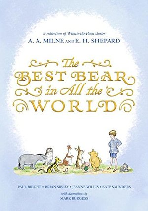 Best Bear in All the World (Winnie-the-Pooh), The