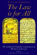 Law Is for All: The Authorized Popular Commentary of Liber Al Vel Legis Sub Figura CCXX, The Book of the Law, The