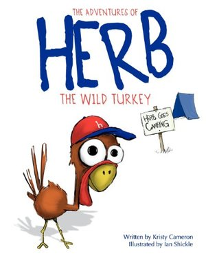 Adventures of Herb the Wild Turkey - Herb Goes Camping, The