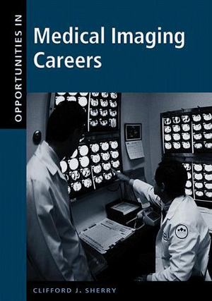 Opportunities in Medical Imaging Careers