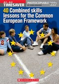 40 Combined Skills Lessons for the Common European Framework (Timesaver)