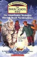 Bailey School Kids #50: The Abominable Snowman Doesn't Roast Marshmallows, The