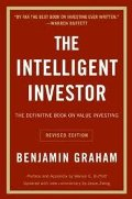 Intelligent Investor: The Definitive Book on Value Investing. A Book of Practical Counsel (Revised Edition), The