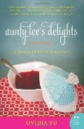 Aunty Lee's Delights: A Singaporean Mystery (The Aunty Lee Series)