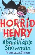 Horrid Henry and the Abominable Snowman: Bk. 14