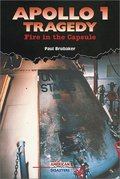 Apollo 1 Tragedy: Fire in the Capsule (American Disasters)