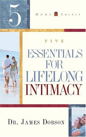5 Essentials for Lifelong Intimacy (Home Counts)