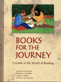 Books for the Journey: A Guide to the World of Reading
