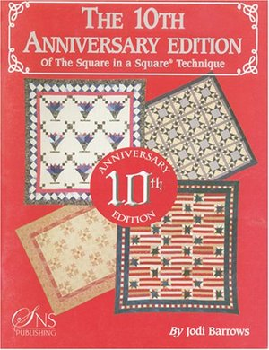 10th Anniversary Edition of the Square in a Square® Technique, The
