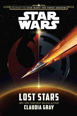 Lost Stars (Journey to Star Wars: The Force Awakens) HC