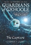 Capture (Guardians of Ga'hoole, Book 1), The