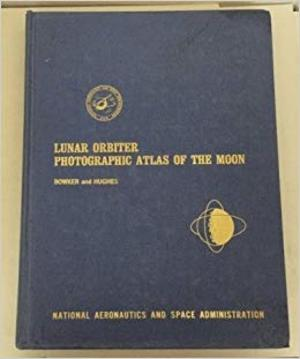 Lunar Orbiters: Photographic Atlas of the Moon