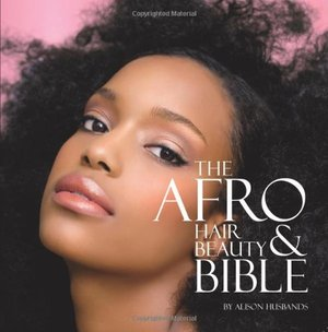 Afro Hair and Beauty Bible, The