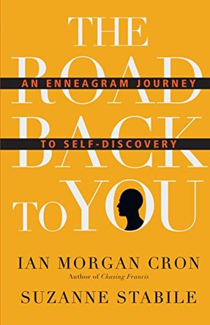 Road Back to You: An Enneagram Journey to Self-Discovery (Road Back to You Set), The