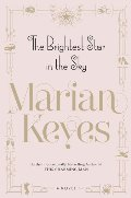 Brightest Star in the Sky: A Novel, The