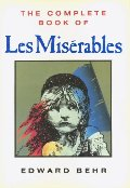 Complete Book of Les Miserables, The