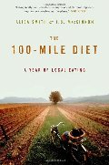 100-Mile Diet: A Year of Local Eating, The