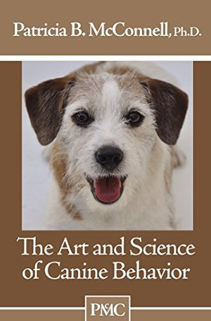 Art and Science of Canine Behavior, The