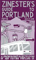 Zinester's Guide to Portland: A Low/No Budget Guide to Living In and Visiting Portland, OR (People's Guide)