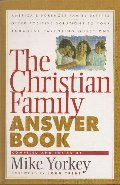 Christian Family Answer Book, The