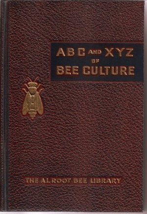 ABC and XYZ of Bee Culture