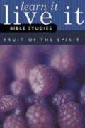 Fruit of the Spirit Student Book (Learn It, Live It Bible Studies)