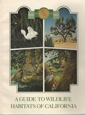A Guide to Wildlife Habitats of California