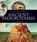 Ancient Mesopotamia (The Ancient World)