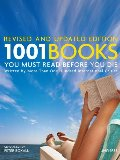 1001 Books You Must Read Before You Die (2010 Revised and Updated Edition)