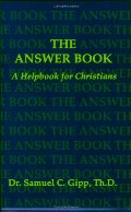 Answer Book: A Helpbook for Christians, The