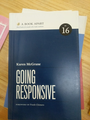 Book Apart - Going Responsive (No.16), A