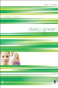 Deep Green: Color Me Jealous (TrueColors Series #2)