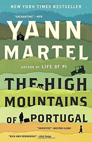 High Mountains of Portugal: A Novel, The