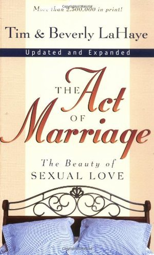 Act of Marriage: The Beauty of Sexual Love, The